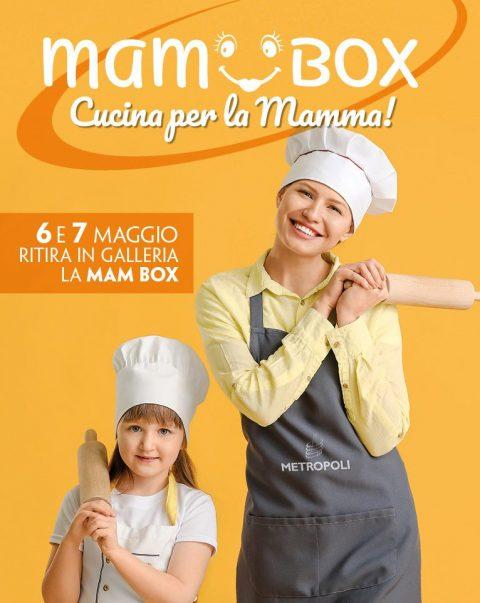 Mam Box - Festa della Mamma Metropoli